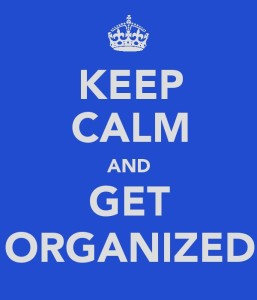 Keep Calm and Get Organized - Student Loan Advisor
